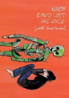 When David Lost His Voice by Nora Mahony, Judith Vanistendael