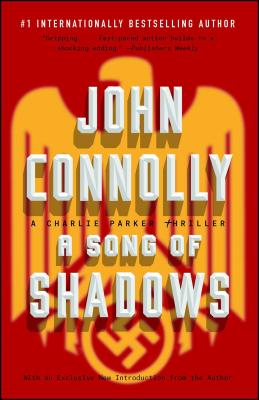 A Song of Shadows, Volume 13: A Charlie Parker Thriller by John Connolly
