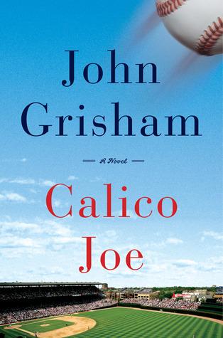 Calico Joe by John Grisham