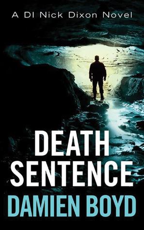Death Sentence by Damien Boyd