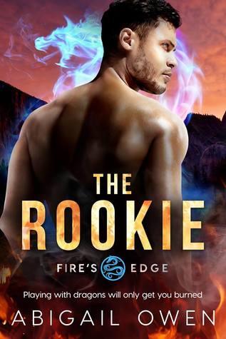 The Rookie by Abigail Owen