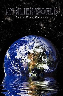 An Alien World by David Kerr