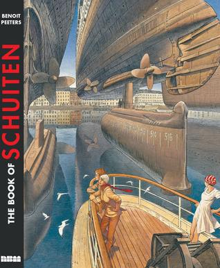 The Book of Schuiten by Benoît Peeters, François Schuiten