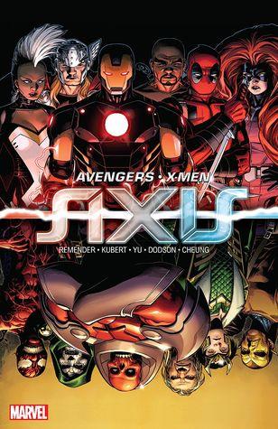 Avengers & X-Men: AXIS by Adam Kubert, Rick Remender, Leinil Francis Yu