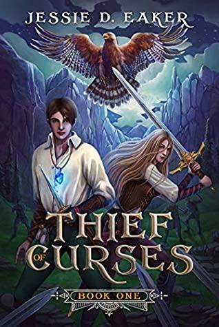 Thief of Curses: The Coren Hart Chronicles Book 1 by Jessie D. Eaker