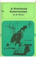 A Retrieved Reformation by O. Henry