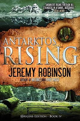 Antarktos Rising (Origins Edition) by Jeremy Robinson
