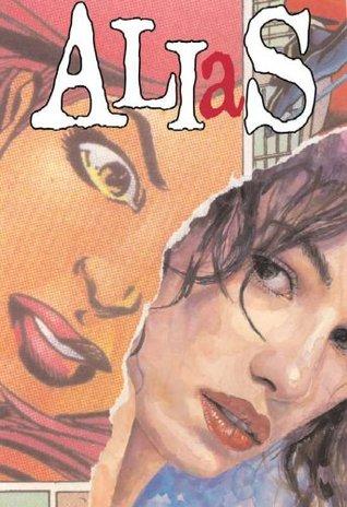 Alias, Vol. 4: The Secret Origins of Jessica Jones by Brian Michael Bendis, Michael Gaydos, Mark Bagley