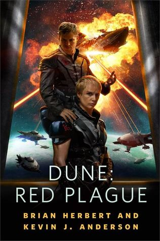 Dune: Red Plague by Brian Herbert, Kevin J. Anderson