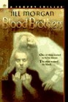 Blood Brothers by Cliff Nielsen, J.M. Morgan