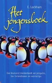Het jongensboek: by E. Lockhart, J. Nelissen