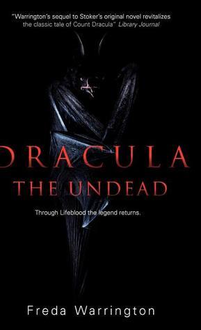 Dracula the Undead by Freda Warrington