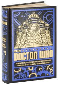 Doctor Who: Remembrance of the Daleks & Prisoner of the Daleks by Ben Aaronovitch, Trevor Baxendale