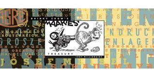 Drinky Crow's Maakies Treasury by Tony Millionaire