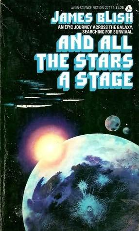 And All the Stars a Stage by James Blish
