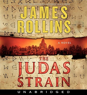 The Judas Strain CD: A SIGMA Force Novel by James Rollins