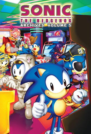 Sonic The Hedgehog Archives: Volume 5 by Mike Kanterovich, Tracey Yardley, Dave Manak, Michael Gallagher, Patrick Spaziante