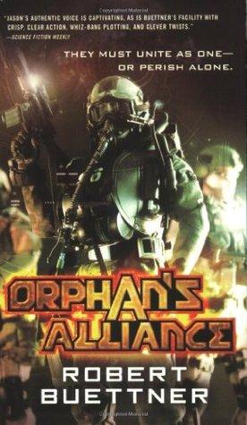 Orphan's Alliance by Robert Buettner