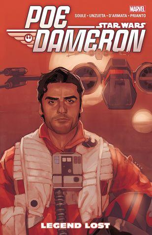 Star Wars: Poe Dameron, Vol. 3: Legend Lost by Charles Soule, Ángel Unzueta, Arif Prianto, Joe Caramagna, Frank D'Armata
