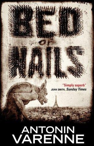 Bed of Nails by Antonin Varenne, Siân Reynolds