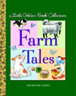 Little Golden Book Collection: Farm Tales by Garth Williams, Golden Books, David L. Harrison