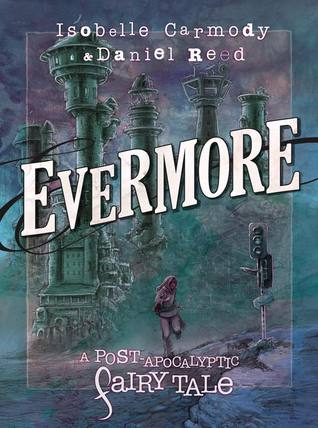 Evermore by Daniel Reed, Isobelle Carmody