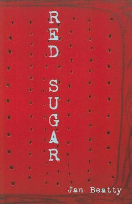 Red Sugar by Jan Beatty