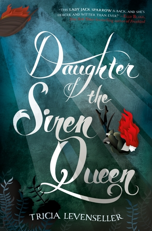 Daughter of the Siren Queen by Tricia Levenseller