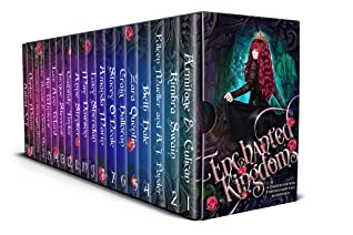 Enchanted Kingdoms: A Limited Edition Twisted Fairytale Anthology by Stacey O'Neale, Daphne Moore, Lee Ann Ward, Beth Hale, Kit Winters, Astrid V.J., Zara Quentin, Charlotte Daniels, Lacy Sheridan, Amanda Marin, Anne Stryker, J.A. Culican, May Dawson, Eileen Mueller, A.J. Ponder, Cassidy Taylor, J.A. Armitage, Craig Halloran, IreAnne Chambers, Jacque Stevens, Rachel McManamay, Kimbra Swain