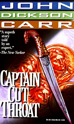Captain Cut-Throat by John Dickson Carr