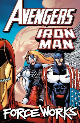 Avengers/Iron Man: Force Works by