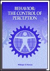 Behavior: The Control Of Perception by William T. Powers