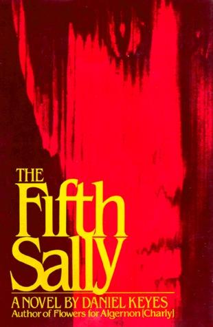 The Fifth Sally by Daniel Keyes