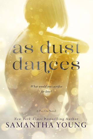 As Dust Dances by Samantha Young