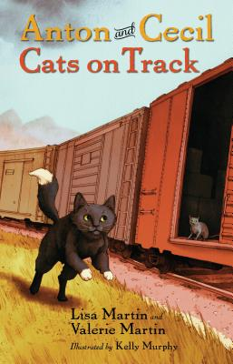 Anton and Cecil, Book 2, Volume 2: Cats on Track by Lisa Martin, Valerie Martin