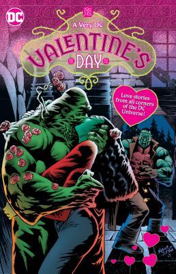 A Very DC Valentine's Day by Jimmy Palmiotti, Amanda Conner, Jeff Lemire
