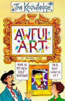 Awful Art by Philip Reeve, Michael Cox