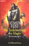 Die Verschwörung der Magier by Raymond E. Feist