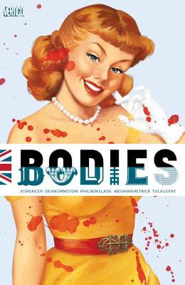 Bodies by Si Spencer, Tula Lotay, Phil Winslade