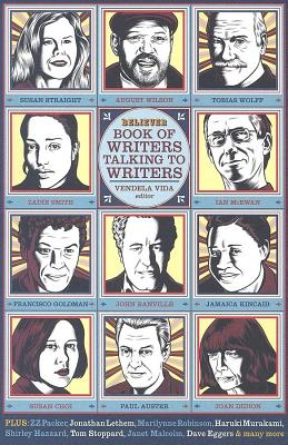 The Believer Book of Writers Talking to Writers by