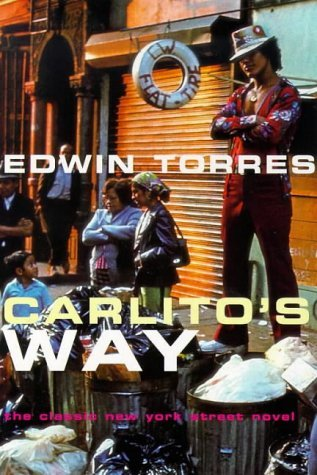 Carlito's Way by Edwin Torres