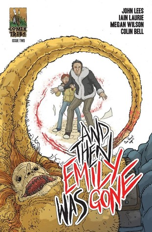And Then Emily Was Gone #2 by John Lees, Iain Laurie