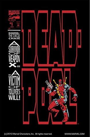 Deadpool: The Circle Chase #1 by Mark Farmer, Glynis Oliver, Joe Madureira, Fabian Nicieza