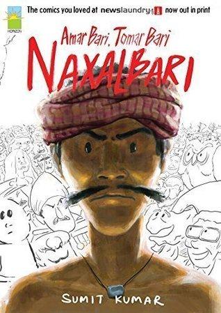 Amar Bari Tomar Bari Naxalbari by Sumit Kumar