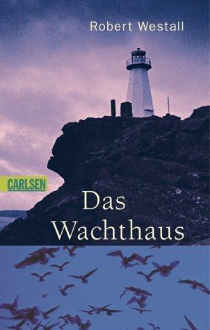 Das Wachthaus by Robert Westall