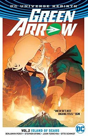 Green Arrow, Volume 2: Island of Scars by Benjamin Percy, Juan Ferreyra, Nate Piekos, Otto Schmidt, Stephen Byrne