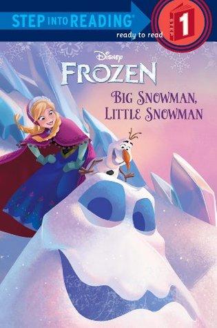 Big Snowman, Little Snowman (Disney Frozen) (Step into Reading) by Tish Rabe, Walt Disney Company