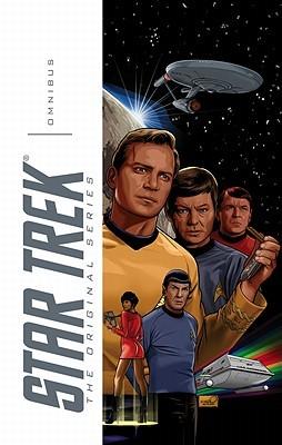 Star Trek Omnibus - The Original Series by Derek Chester, D.C. Fontana, David Messina, Gordon Purcell, David Tischman, Scott Tipton, David Tipton