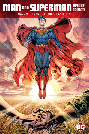 Man and Superman: The Deluxe Edition by Marv Wolfman