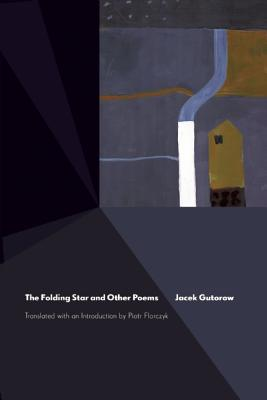 The Folding Star and Other Poems by Jacek Gutorow